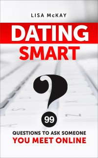Dating Smart 99 Questions