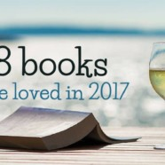My stand-out reads in 2017